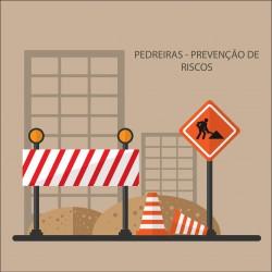 Pedreiras - Prevenção de Riscos